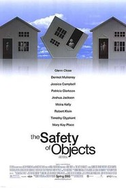 The Safety of Objects movie in Moira Kelly filmography.