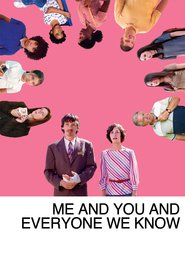 Me and You and Everyone We Know movie in John Hawkes filmography.
