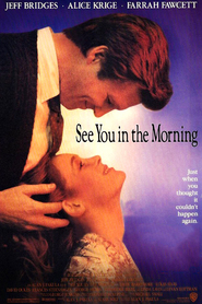 See You in the Morning is the best movie in Theodore Bikel filmography.