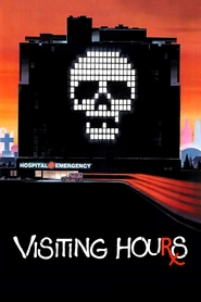 Visiting Hours movie in Michael Ironside filmography.