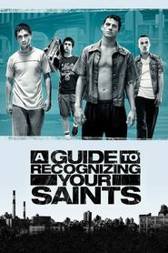 A Guide to Recognizing Your Saints movie in Shia LaBeouf filmography.