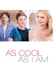 As Cool as I Am movie in James Marsden filmography.