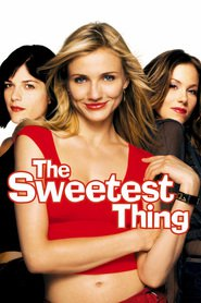 The Sweetest Thing movie in Johnny Messner filmography.