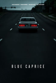 Blue Caprice movie in Tim Blake Nelson filmography.