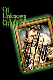 Of Unknown Origin is the best movie in Aimee Castle filmography.