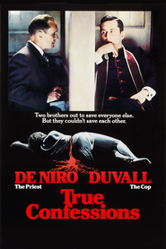 True Confessions movie in Robert Duvall filmography.