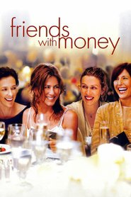 Friends with Money movie in Frances McDormand filmography.