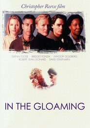 In the Gloaming is the best movie in David Strathairn filmography.