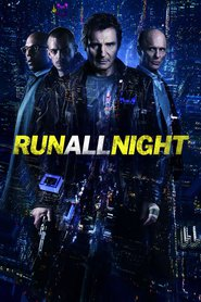 Run All Night movie in Genesis Rodriguez filmography.