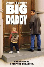 Big Daddy movie in Adam Sandler filmography.