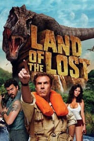 Land of the Lost movie in Will Ferrell filmography.