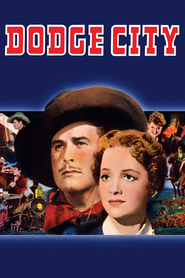 Dodge City movie in Errol Flynn filmography.