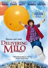 Delivering Milo is the best movie in Anton Yelchin filmography.