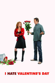 I Hate Valentine's Day movie in Mike Starr filmography.