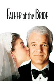 Father of the Bride movie in Steve Martin filmography.