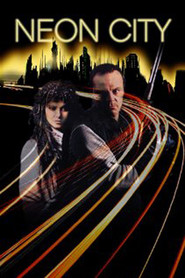 Neon City is the best movie in Michael Ironside filmography.