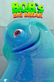 B.O.B.'s Big Break movie in Will Arnett filmography.