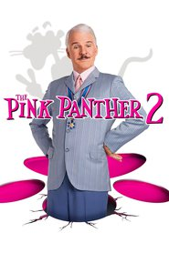 The Pink Panther 2 movie in Steve Martin filmography.