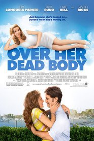 Over Her Dead Body movie in Stephen Root filmography.
