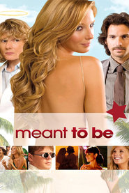 Meant to Be movie in Mia Maestro filmography.