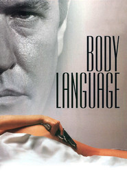 Body Language movie in Robert Patrick filmography.