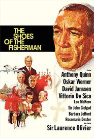 The Shoes of the Fisherman movie in Anthony Quinn filmography.