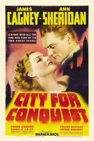 City for Conquest movie in Anthony Quinn filmography.