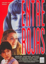 Entre rojas movie in Carmelo Gomez filmography.