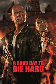 A Good Day to Die Hard movie in Jai Courtney filmography.