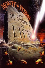 The Meaning of Life movie in Eric Idle filmography.