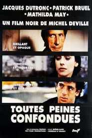 Toutes peines confondues movie in Vernon Dobtcheff filmography.
