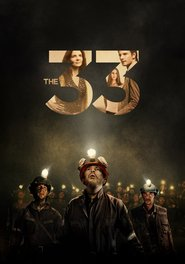 The 33 is the best movie in Lou Diamond Phillips filmography.