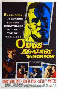 Odds Against Tomorrow movie in Shelley Winters filmography.
