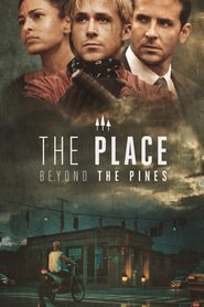 The Place Beyond the Pines movie in Rose Byrne filmography.