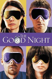 The Good Night is the best movie in Gwyneth Paltrow filmography.