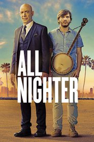 Best movie All Nighter images, cast and synopsis.