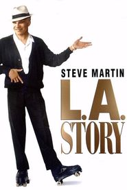 L.A. Story movie in Steve Martin filmography.