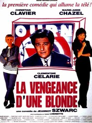 La vengeance d'une blonde movie in Thierry Lhermitte filmography.