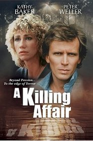 A Killing Affair movie in Peter Weller filmography.