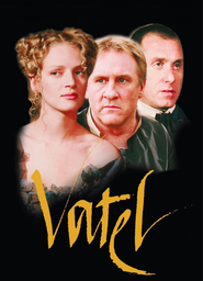 Vatel movie in Uma Thurman filmography.