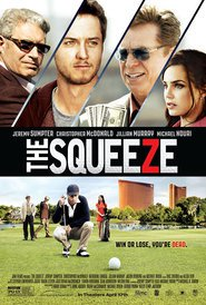 The Squeeze is the best movie in Rochelle Aycoth filmography.