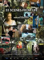 33 sceny z zycia is the best movie in Maciej Stuhr filmography.