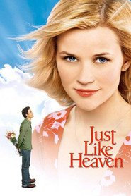 Just Like Heaven movie in Reese Witherspoon filmography.