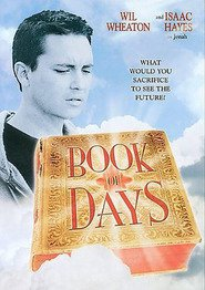 Book of Days movie in Wil Wheaton filmography.