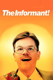 The Informant! movie in Matt Damon filmography.