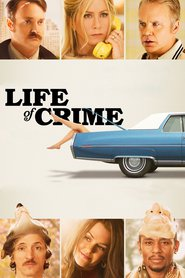 Life of Crime movie in John Hawkes filmography.