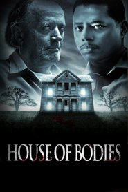 House of Bodies is the best movie in Terrence Howard filmography.