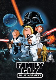 Family Guy Presents Blue Harvest movie in Adam West filmography.