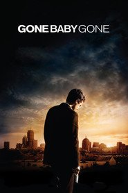Gone Baby Gone movie in Ed Harris filmography.