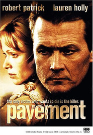 Pavement movie in Robert Patrick filmography.